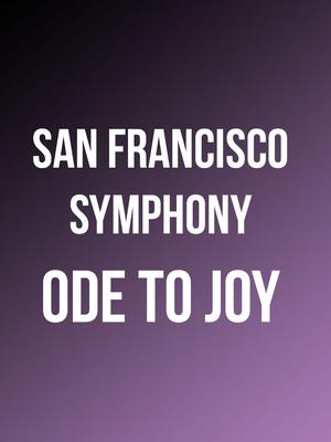 San Francisco Symphony Ode to Joy, Davies Symphony Hall, San Francisco