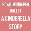 Royal Winnipeg Ballet A Cinderella Story, Detroit Opera House, Detroit