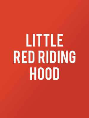 Little Red Riding Hood, Casa Manana, Fort Worth