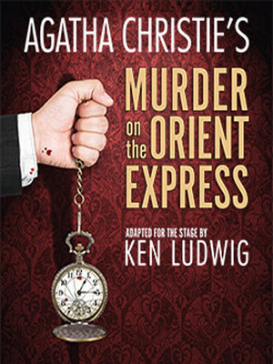 Murder on the Orient Express at Mccarter Theatre Center
