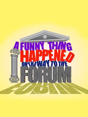 A Funny Thing Happened on the Way to the Forum at The Muny