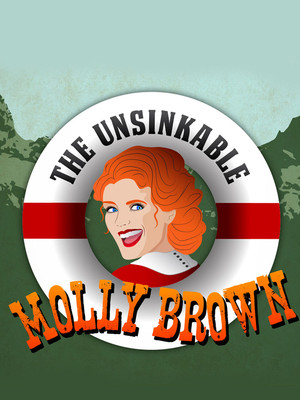 The Unsinkable Molly Brown, The Muny, St. Louis