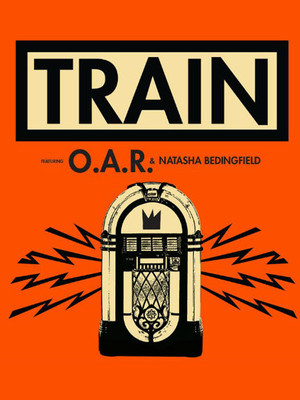 Train with OAR and Natasha Bedingfield Poster