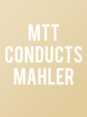 San Francisco Symphony - Michael Tilson Thomas conducts Mahler Poster
