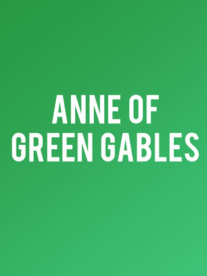 Anne of Green Gables at Meadow Brook Theatre