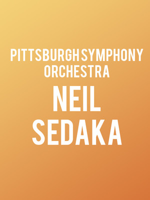 Neil Sedaka with the Pittsburgh Symphony Orchestra Poster