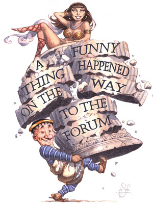 A Funny Thing Happened On the Way To the Forum at Walnut Street Theatre