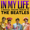 In My Life A Musical Theatre Tribute to The Beatles, Zilkha Hall, Houston
