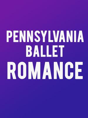 Pennsylvania Ballet - Romance at Merriam Theater