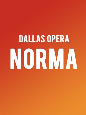 Dallas Opera: Norma Poster