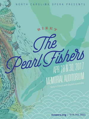 North Carolina Opera - The Pearl Fishers Poster