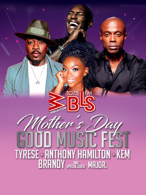 Mother's Day Music Fest feat. Tyrese, Kem, Brandy and Anthony Hamilton Poster