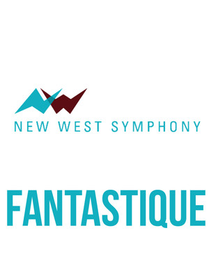 New West Symphony: Fantastique Poster