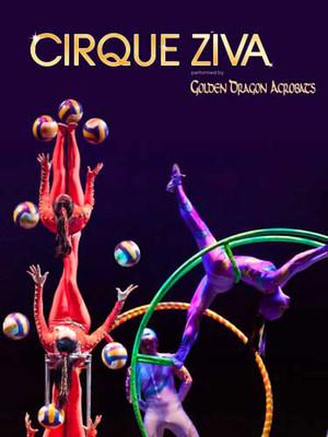 Cirque Ziva, Akron Civic Theatre, Akron