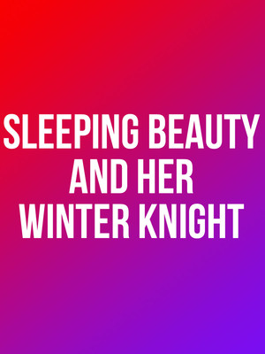 Sleeping Beauty and Her Winter Knight Poster