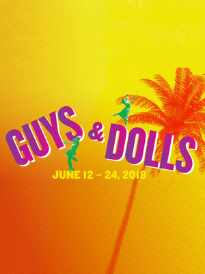 Guys And Dolls at Theatre Under The Stars