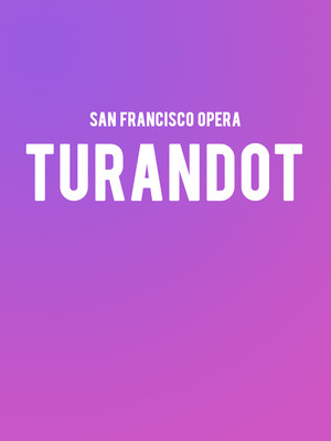 San Francisco Opera Turandot, War Memorial Opera House, San Francisco