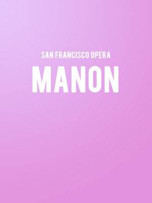 San Francisco Opera - Manon at War Memorial Opera House