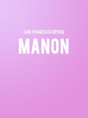 San Francisco Opera Manon, War Memorial Opera House, San Francisco