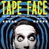 Tape Face, The Joy Theater, New Orleans