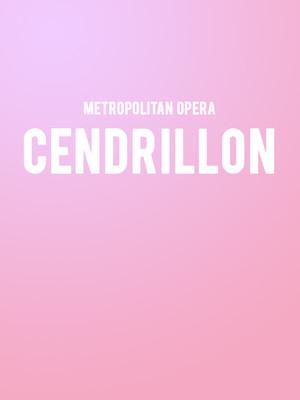 Metropolitan Opera - Cendrillon Poster