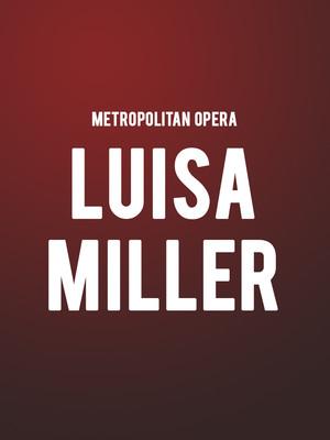 Metropolitan Opera - Luisa Miller Poster