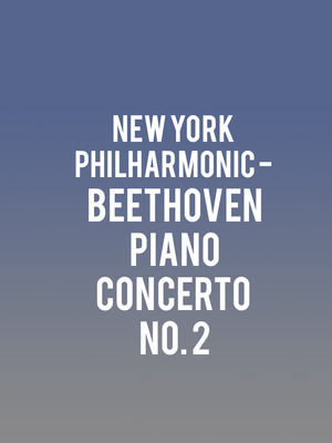 New York Philharmonic - Beethoven Piano Concerto No. 2 at David Geffen Hall at Lincoln Center