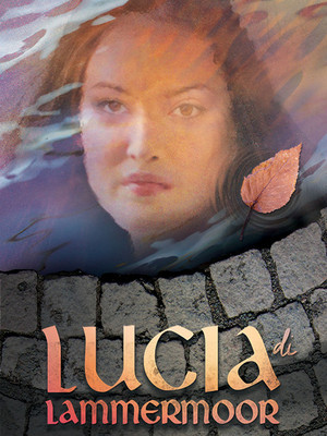 Lucia Di Lammermoor at Ellie Caulkins Opera House