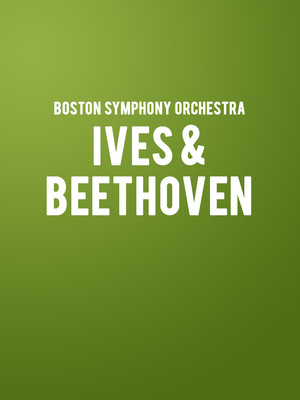 Boston Symphony Orchestra - Ives and Beethoven at Tanglewood Music Center