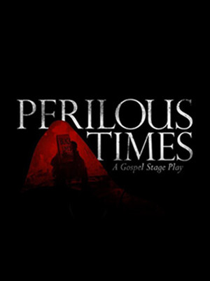 Perilous Times Poster