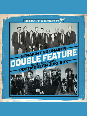 Straight No Chaser with Postmodern Jukebox Poster