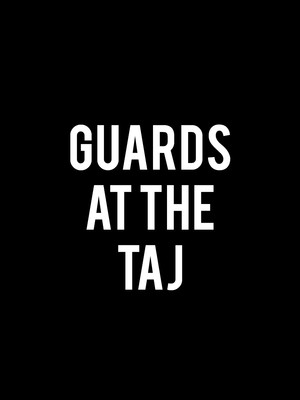 Guards At The Taj Poster