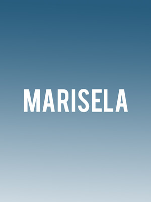 Marisela at Copernicus Center Theater
