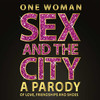 One Woman Sex and the City, Orpheum Theatre, Wichita