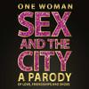 One Woman Sex and the City, City Winery Atlanta, Atlanta