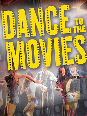 Dance To The Movies Poster
