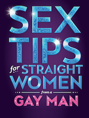 Sex Tips For Straight Women From A Gay Man Poster