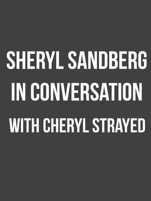 Sheryl Sandberg In Conversation With Cheryl Strayed Poster