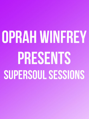 Oprah Winfrey Presents SuperSoul Sessions Poster