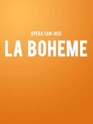 Opera San Jose La Boheme, California Theatre, San Jose