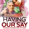 Having Our Say The Delaney Sisters First 100 Years, Albert Goodman Theater, Chicago