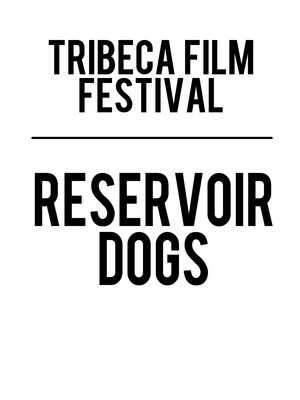 Tribeca Film Festival - Reservoir Dogs Panel at Beacon Theater