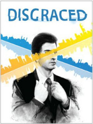 Disgraced at Ricketson Theater
