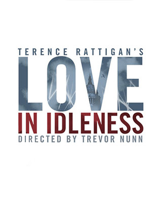 Love in Idleness at Apollo Theatre