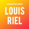 Canadian Opera Company Louis Riel, Four Seasons Centre, Toronto