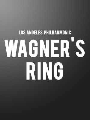 Los Angeles Philharmonic - Wagner's Ring Poster
