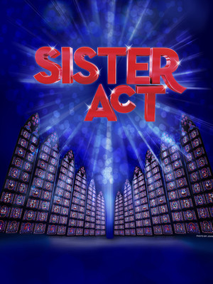 Sister Act, Dillard Center for the Arts Mainstage, Fort Lauderdale