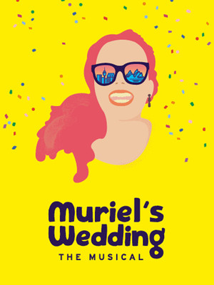 Muriel's Wedding The Musical Poster