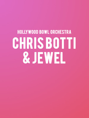 Hollywood Bowl Orchestra - Chris Botti and Jewel Poster