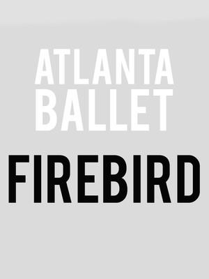 Atlanta Ballet - Firebird Poster
